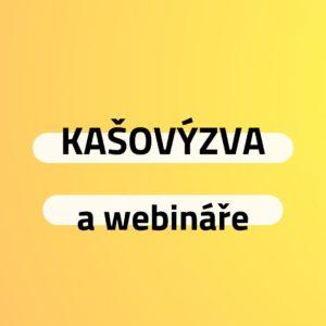 KAŠOVÝZVA a webináře